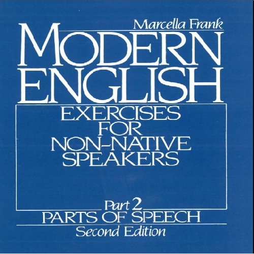 Modern English Exercises for Non-Native Speakers Part Two  by  Marcella Frank