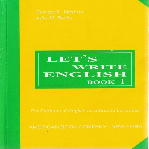 Let's Write English (Book One) by  George E. Wishon, Julia M. Burks
