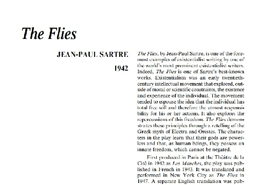 a review of the dramatic play the flies by jean paul sartre Jean-paul sartre: jean-paul sartre and now one play and innumerable articles that were published in les temps modernes, the monthly review that sartre and.