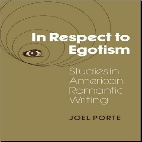 دانلود کتاب In Respect to Egotism by joel porte