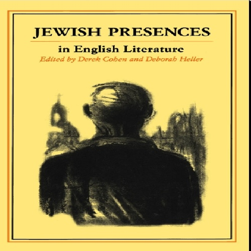 دانلود کتاب Jewish Presences in English Literature by Derek Cohen and Deborah Heller