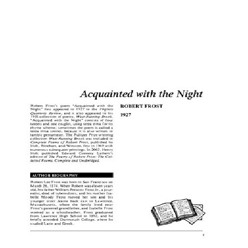 the symbolic meaning of objects in robert frosts acquainted with the night The writer chooses the poem acquainted with the night by robert frost to be analyzed the poem mainly contains imagery, diction and symbol 4 12 purpose of the study the purpose of the study is: to appreciate the poem of robert frost, acquainted with the night to analyze the imagery in robert frost's acquainted with the night.