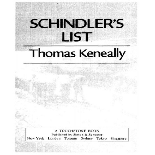 a review of schindlers list by thomas keneally Book review: schindler's ark by thomas keneally reviews | tags: book reviews oskar schindler, schindler's ark, schindler's list, thomas keneally.