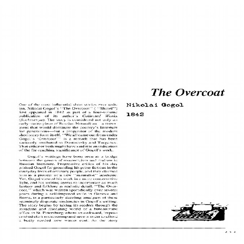 an analysis of the overcoat a novel by nikolay gogol Books aren't like assassinations: even with the most exhilarating, it can be hard to recall where you were when they happened i'm not sure exactly how i came to read 'the overcoat' by nikolai gogol, though it was definitely several years before i went to live in moscow.