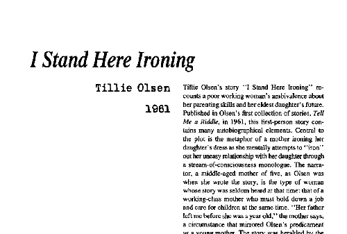 a mothers decision in i stand here ironing by tillie olsen Perhaps, you've already heard of tillie olsen you probably know about her as a critic and author her life was fully reflected in her well-known work i stand here ironing.