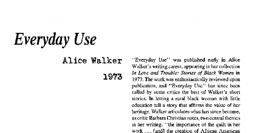 """an analysis of narrator in alice walkers everyday use The character of dee in alice walker's """"everyday use"""" """"everyday use"""" by alice walker the narrator informs readers of of-dee-in-alice-walkers."""