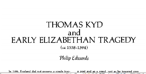 زندگی نامه و سبک نویسنده biog hy and style of thomas kyd and early elizabethan tragedy
