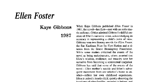 an analysis of a novel ellen foster in 1987 by kaye gibbons Title: length color rating : ellen foster by kaye gibbons essay - this book is about a girl name ellen foster who is ten years old her mother committed suicide by.